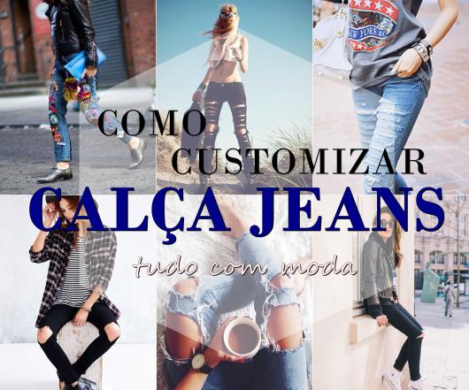 como customizar calça jeans exemplos introdução