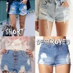 SHORT DESTROYED: Como fazer, fotos e looks!