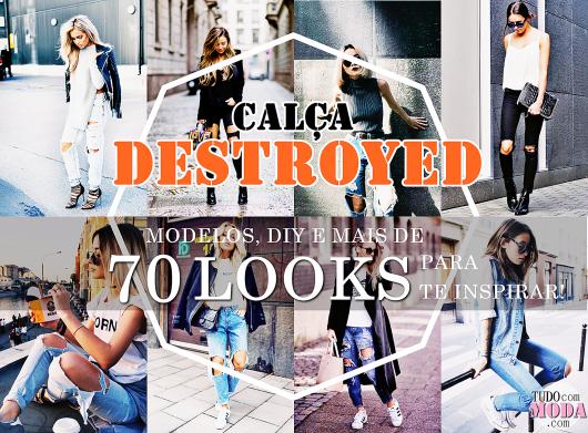 Calça Destroyed: Como Fazer, Modelos e 70 Looks Incríveis!