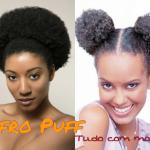 AFRO PUFF: modelos de penteado e passo a passo!