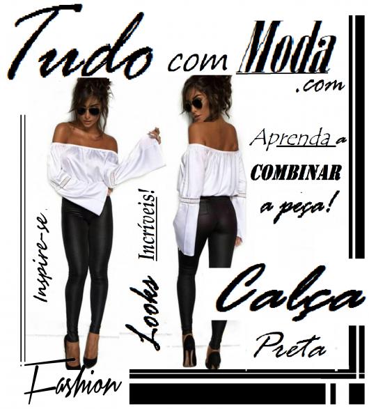 Calça Preta: +de 70 looks lindos com dicas incríveis para você arrasar!