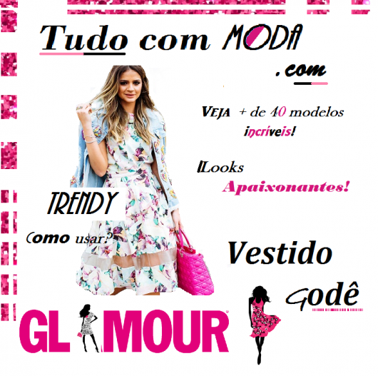 Vestido Godê: Guia Apaixonante,com 67 modelos encantadores e +dicas!