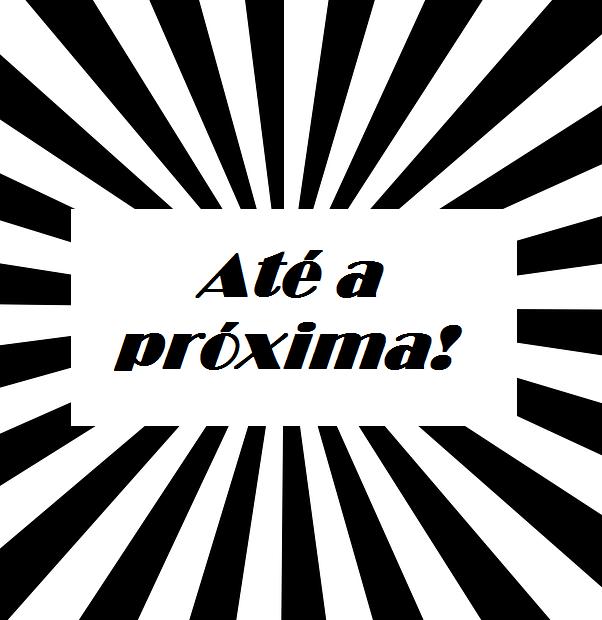 """Ilustraçao com listras preto e branca , com escrita """" até a próxima"""" !"""
