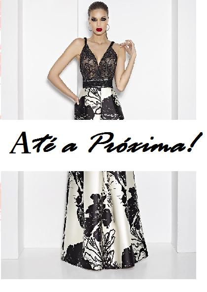 """Ilustração final do post, com modelo ao fundo de vestido longo preto e branco e escrita """"até a próxima"""""""