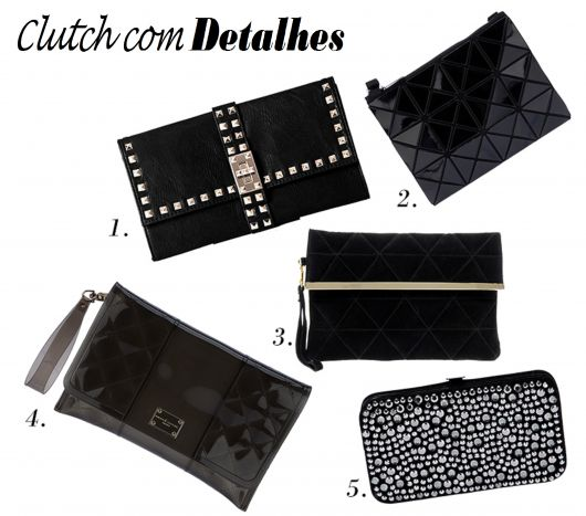 13ba73a7e Como Usar Bolsa de Festa / Clutch: Fotos, Modelos & Looks Divos!
