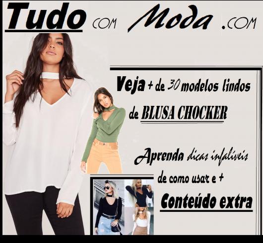 Blusa Choker – O que é, Tutoriais DIY & 45 Looks Apaixonantes!