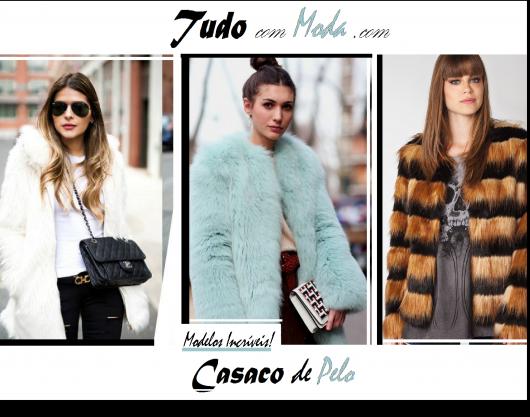 Casaco de Pelo – 58 Modelos Chiquérrimos, Como Usar & Onde Comprar!