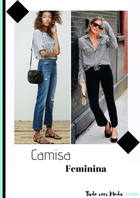 Camisa Feminina – Como Compor 65 Looks Maravilhosos com a Peça!
