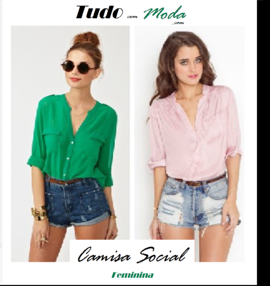 Camisa Social Feminina – 50 Modelos Maravilhosos com Dicas de Looks!