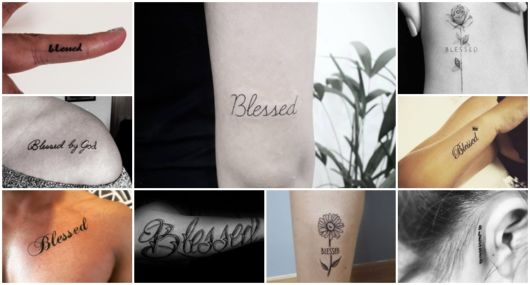 Tatuagem Blessed – 70 Ideias e Fontes Belíssimas Para Se Inspirar!