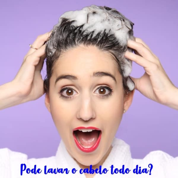 pode lavar o cabelo todo dia