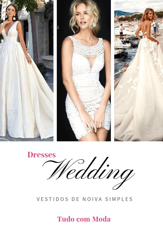 Vestido de noiva simples – 75 modelos lindos e românticos!